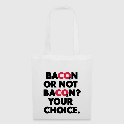 Bacon or not bacon - Tote Bag