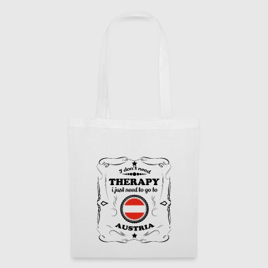 DON T NEED THERAPY GO AUSTRIA - Tote Bag