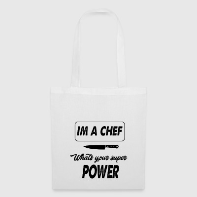 im a chef whats your super power - Tote Bag