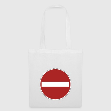 prohibition sign - Tote Bag