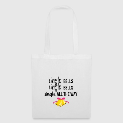 Single all the way - Tote Bag