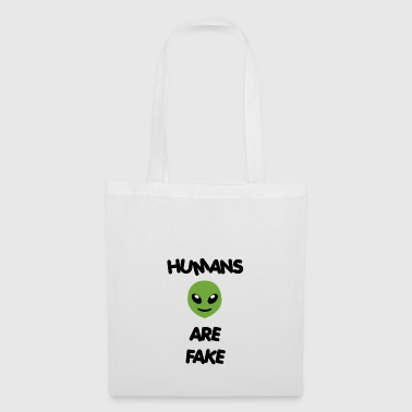 Humans Are Fake - Special Alien Edition - Tote Bag