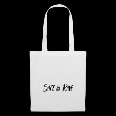 Safe the Rave T-Shirt Gift Idea - Bolsa de tela