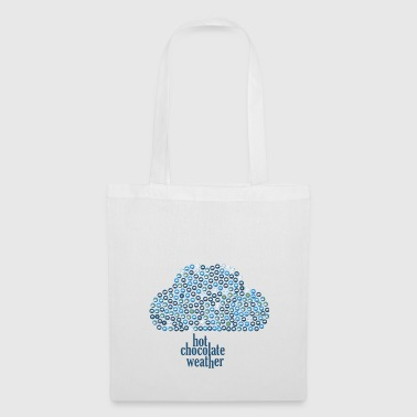 Hot chocolate weather - Tote Bag