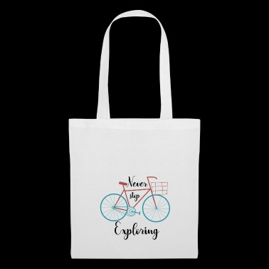 Never stop exploring gift idea - Tote Bag