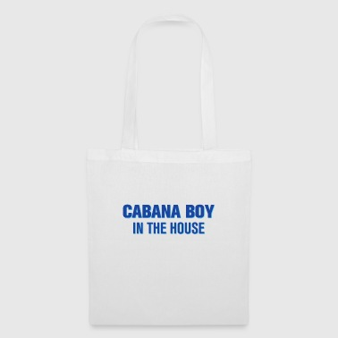 Cabana Boy in the House - Tote Bag