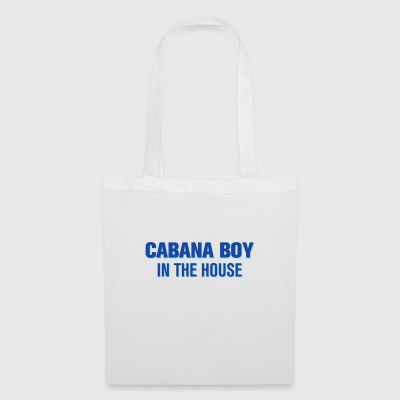 Cabana Boy in the House - Stoffveske