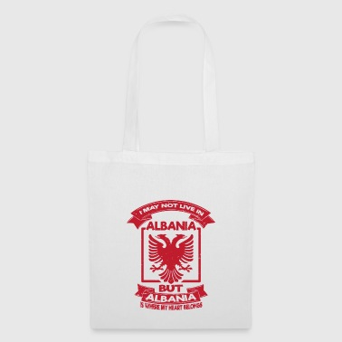 i may not live in Albania Albania Shirt - Tote Bag