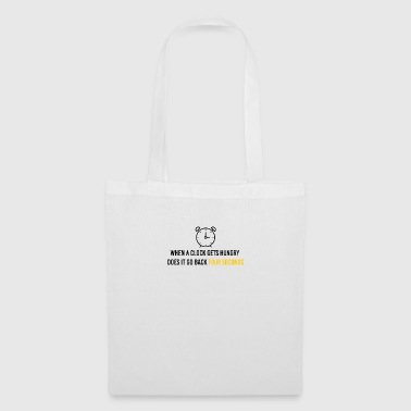 When a clock gets hungry - Tote Bag