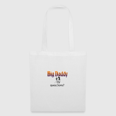 Big Daddy here - Tote Bag