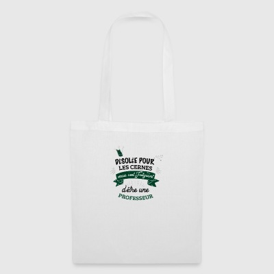 desolee cernes fatiguant Professeur - Tote Bag