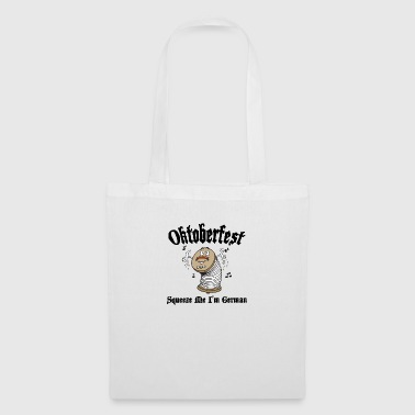 Oktoberfest German Squeeze Me - Tote Bag