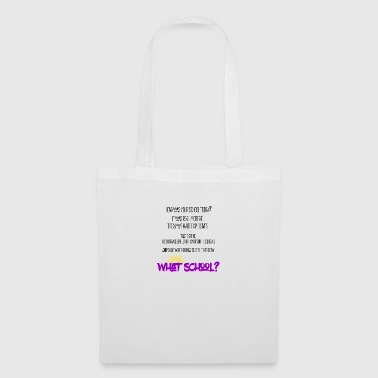 How was your school today? - Tote Bag