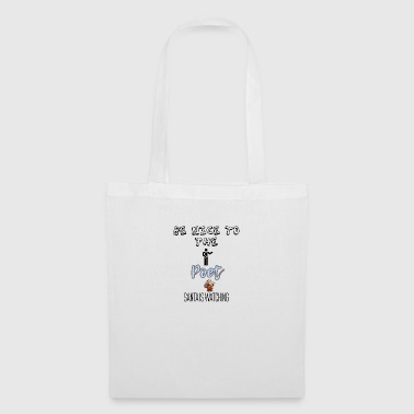 Be nice to the Poet Santa is watching - Tote Bag