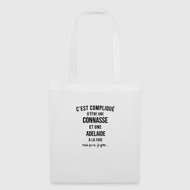 Connasse and Adelaide both - Tote Bag