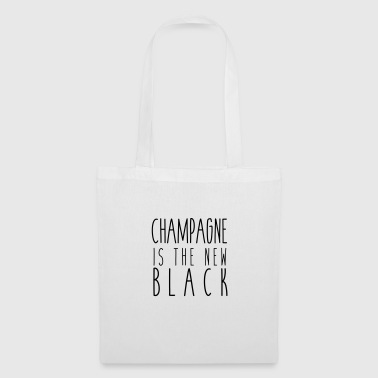 Champagne is the new black - Tote Bag