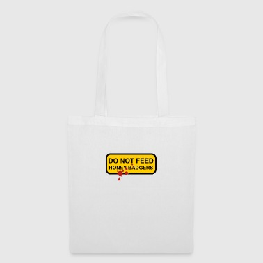 Do not feed honey badgers yellow sign - Tote Bag