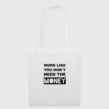 travailler comme - Tote Bag