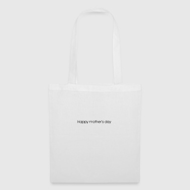 happy mother's day - Tote Bag