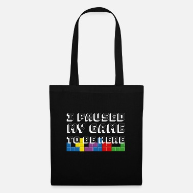 Gaming I Paused My Game To Play Here Gaming Gambling Game - Tote Bag