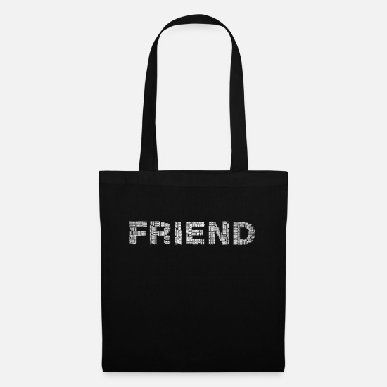 Gift Idea Bags & Backpacks - Friend friend - Tote Bag black