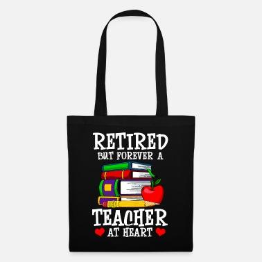 da7cc9441df8a Kształcenia Nauczycieli Na zawsze nauczyciel w szkole na emeryturze - Torba  z tkaniny