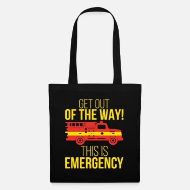 Emergency Department This is emergency - fire department - Tote Bag