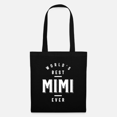 Mimi World's Best Mimi Ever - Mother's Day Gift - Tote Bag