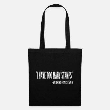 Stamp Collecting Collect stamps - Tote Bag