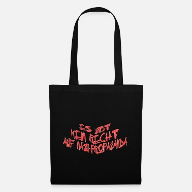 Anti Nazis THERE IS NO RIGHT TO NAZI-PROPAGANDA DEMOSPRUCH - Tote Bag