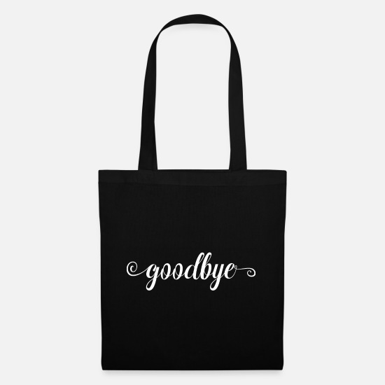 Birthday Bags & Backpacks - Goodbye gift farewell bye bye - Tote Bag black