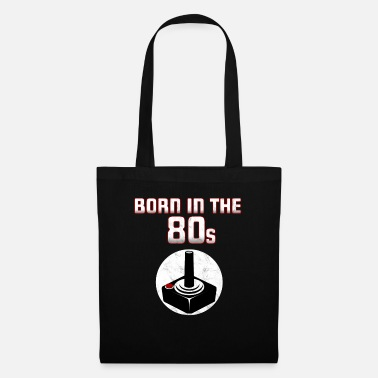 Eighties Born in the eighties. Eighties! - Tote Bag