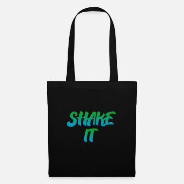 Shake Shake It - Tote Bag