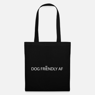 Dog Friendly Dog friendly - Tote Bag