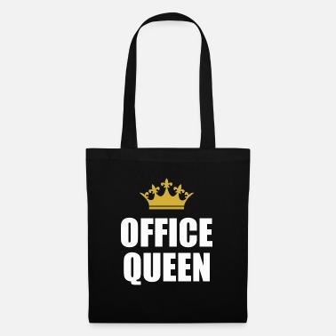 Office Queen - Funny saying gift office - Stoffentas
