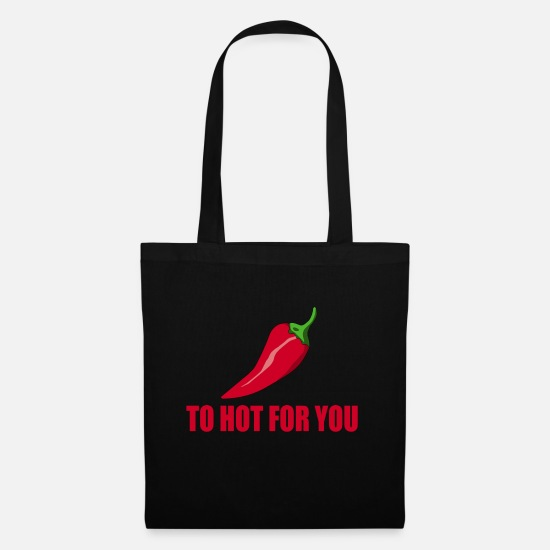 Gift Idea Bags & Backpacks - to hot for you - Tote Bag black