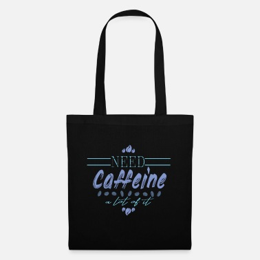 Caffeine Coffee - Tote Bag
