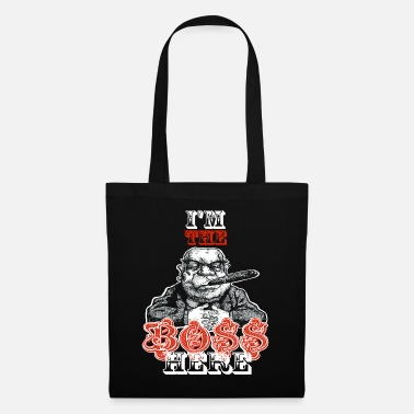 Boss I'm the boss here - Tote Bag