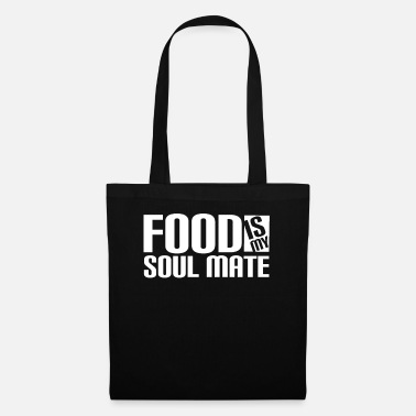 Soul FOOD IS MY SOUL MATE - Stoffbeutel