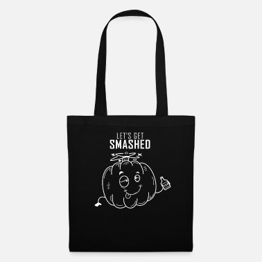Halloween Party Halloween Party Lets Get Smashed Alcohol Drinking - Tote Bag