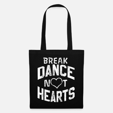Break Dance Break Dance Hip Hop - Tote Bag