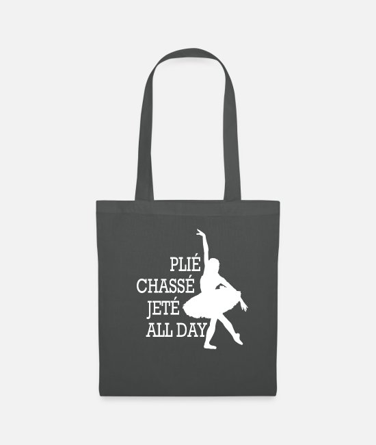 Festival Bags & Backpacks - Great Plie All Day W Dance Shirt Gift Tee - Tote Bag graphite grey