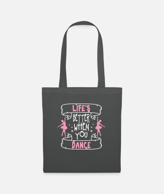 Festival Bags & Backpacks - Great Better Dance W Dance Shirt Gift Tee - Tote Bag graphite grey