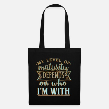 Mature Maturity - Tote Bag