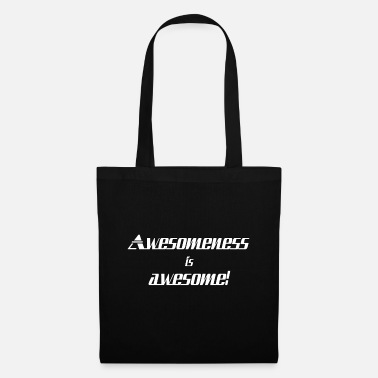 Awesome Awesomeness is awesome - Tote Bag