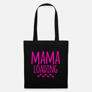 Feet Mama 2019 loading Mommy Pregnancy Birth Baby - Tote Bag