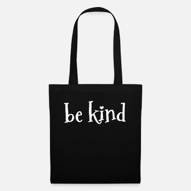 Nicely Be nice Be nice Be nice - Tote Bag