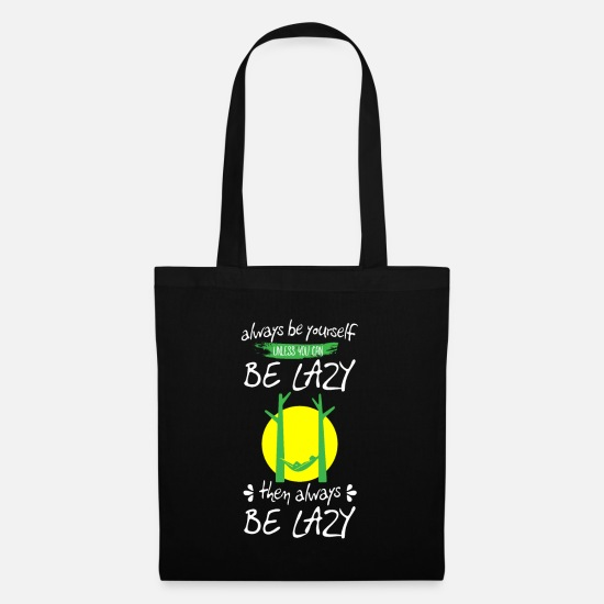 Camping Bags & Backpacks - Always Be Yourself Relax Hammock Gift Hammocking - Tote Bag black