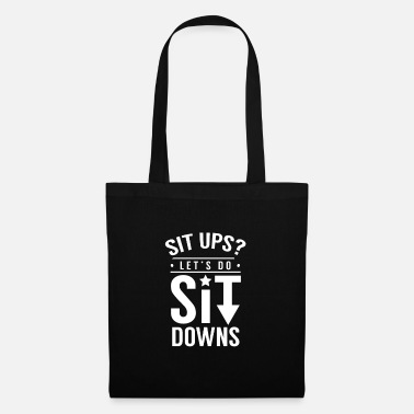 Sit Sit Up Sit Up Sit Up Sit Up - Tote Bag