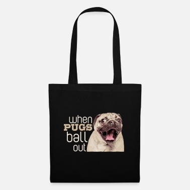 Street Style When Pugs go ball out - Tote Bag